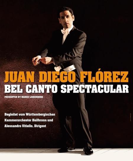 Juan Diego Flórez: Bel Canto Spectacular - 2010