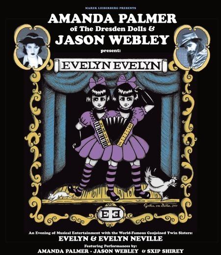Evelyn Evelyn: by Amanda Palmer of The Dresden Dolls & Jason Webley - 2010