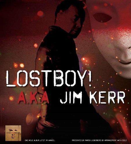 Lostboy!: A.K.A. JIM KERR - Live 2010