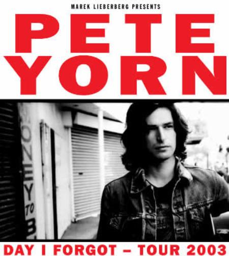 Pete Yorn: Day I Forgot Tour 2003