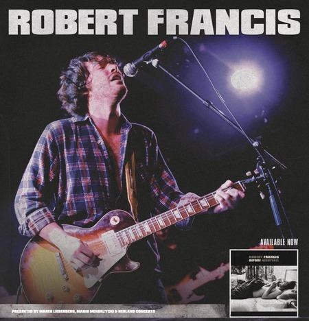 Robert Francis: Live 2010