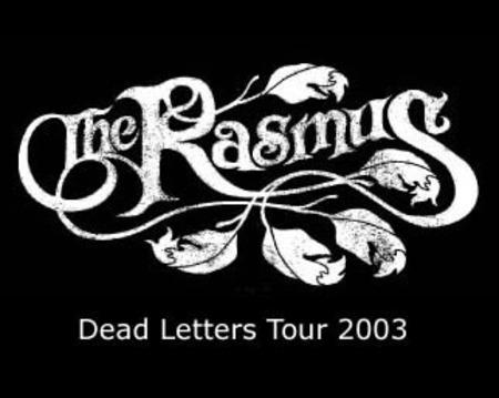 The Rasmus: Dead Letters Tour 2003