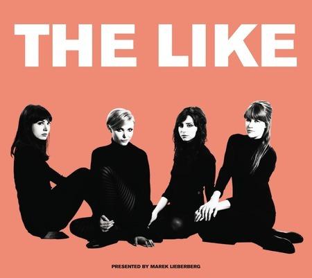 The Like: Live 2010