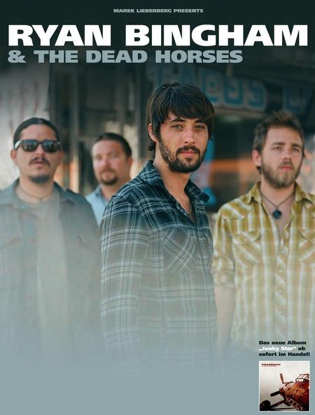 Ryan Bingham: & The Dead Horses - Live 2010