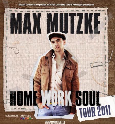 Max Mutzke: Home Work Soul Tour 2011