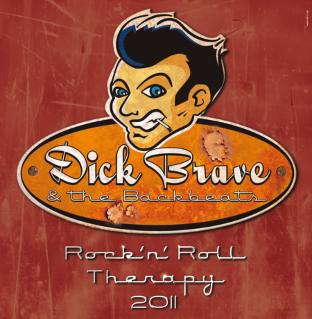 Dick Brave & The Backbeats: Rock 'n' Roll Therapy 2011