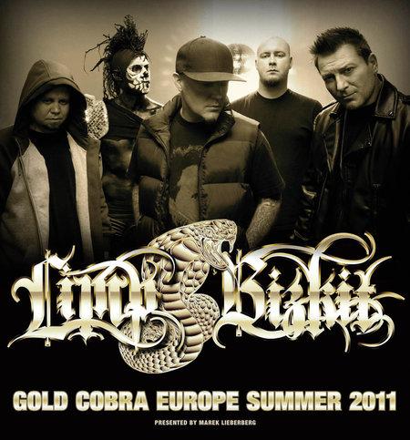 Limp Bizkit: Gold Cobra Europe Summer 2011