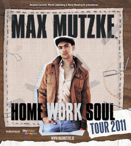 Max Mutzke: Home Work Soul Tour - 2011