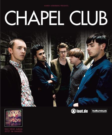 Chapel Club: Live 2011
