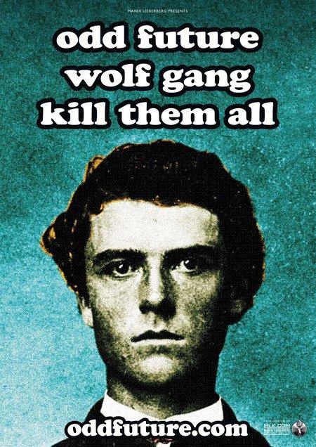 Odd Future Wolf Gang Kill Them All: Live 2011