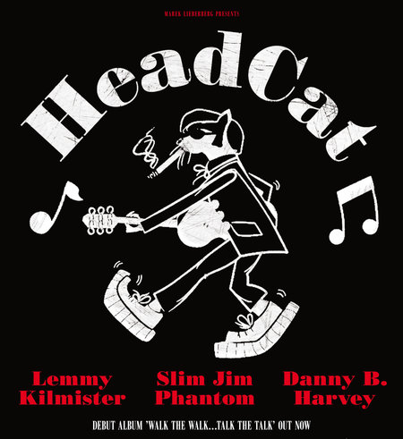 HeadCat: Lemmy Kilmister ∙ Slim Jim Phantom ∙ Danny B. Harvey