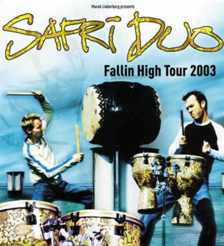 Safri Duo: Fallin High Tour 2003