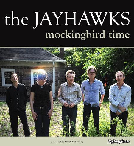 The Jayhawks: Mockingbird Time - 2012