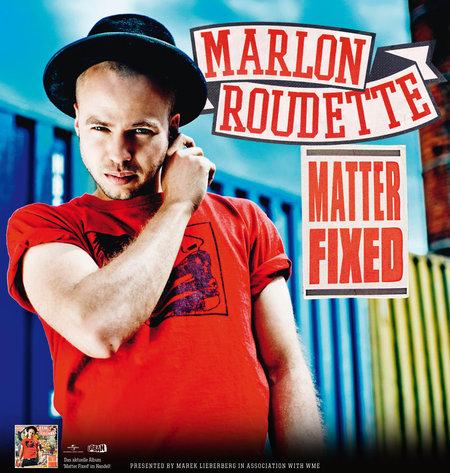 Marlon Roudette: Matter Fixed Tour 2012