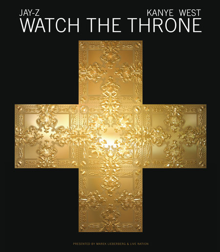 Jay-Z & Kanye West: Watch The Throne - Live 2012