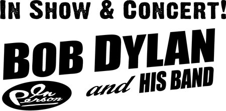 Bob Dylan: & His Band - In Show & Concert 2012