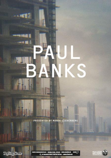 Paul Banks: Live 2013