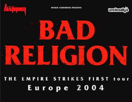Bad Religion: The Empire Strikes First Tour 2004