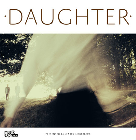 Daughter: Live 2013