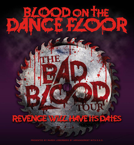 Blood On The Dance Floor: The Bad Blood Tour 2013