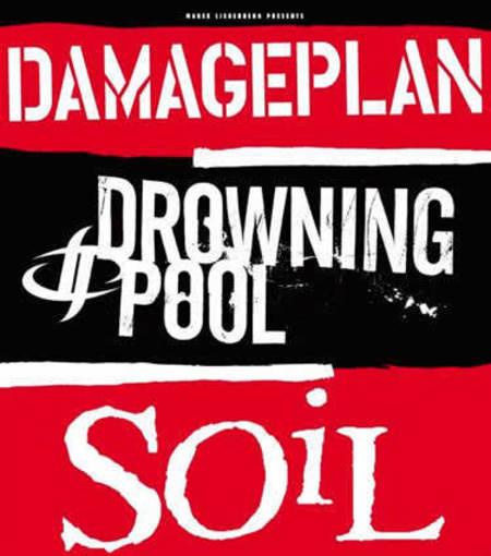 Damageplan + Drowning Pool + Soil: Live 2004