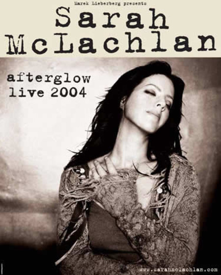 Sarah McLachlan: The Afterglow - Live 2004