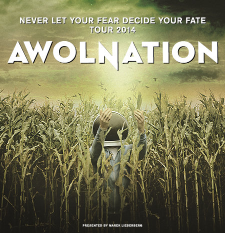 Awolnation: Never Let Your Fear Decide Your Fate Tour 2014