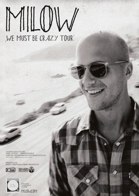 Milow: We Must Be Crazy Tour 2014