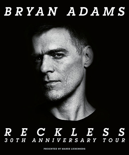 Bryan Adams: Reckless - 30th Anniversary Tour 2014