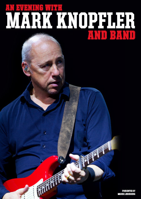 Mark Knopfler: An Evening With Mark Knopfler And Band 2015