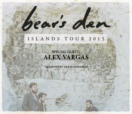 Bear's Den: Islands Tour 2015