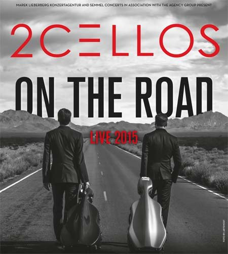 2Cellos: On the Road – Live 2015