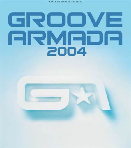 Groove Armada: The Best Of Tour 2004