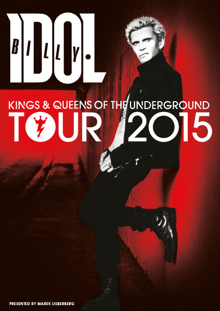 Billy Idol: Kings & Queens Of The Underground Tour 2015