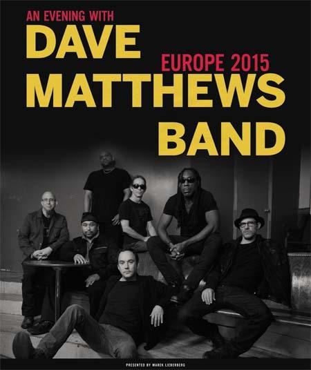 Dave Matthews Band: An Evening With Dave Matthews Band - Europe 2015