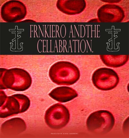 FrnkIero AndThe Cellabration.: Live 2015