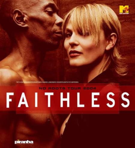 Faithless: No Roots Tour 2004