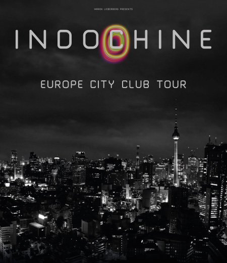 Indochine: Europe City Club Tour 2015