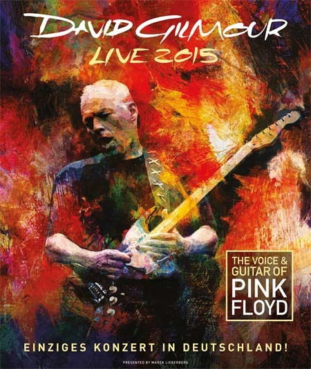David Gilmour: Live 2015 - The Voice And Guitar Of Pink Floyd