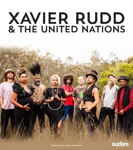 Xavier Rudd & The United Nations: Live 2015
