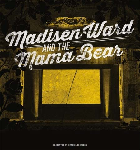 Madisen Ward And The Mama Bear: Live 2015