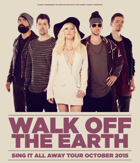 Walk Off The Earth: Sing It All Away Tour October 2015