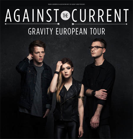 Against The Current: Gravity European Tour 2015