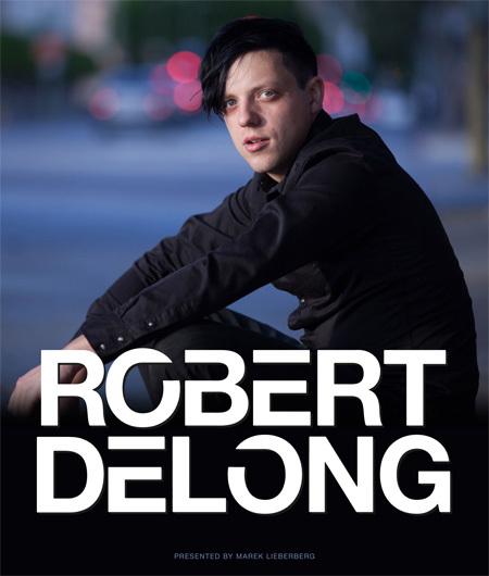 Robert DeLong: Live 2015