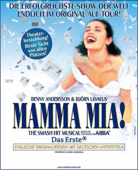 Mamma Mia!: The Smash Hit Musical based on the songs of ABBA