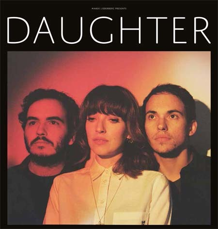 Daughter: Live 2016