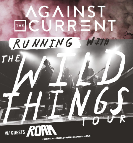 Against The Current: Running With The Wild Things Tour 2016
