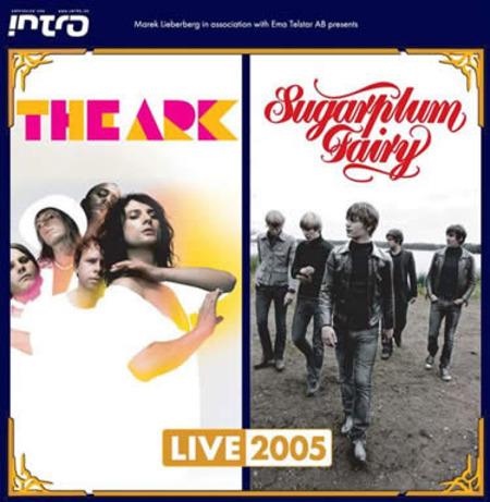 The Ark & Sugarplum Fairy: Live 2005