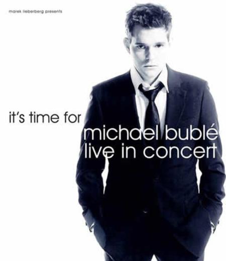Michael Bublé: Live In Concert
