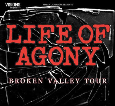 Life Of Agony: Broken Valley Tour 2005